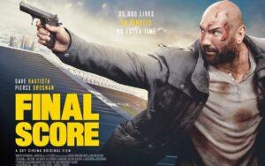Final Score, trama, cast e curiosità del film con Dave Bautista
